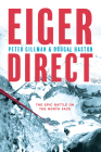 Eiger Direct: The epic battle on the North Face Cover Image