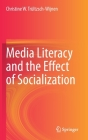 Media Literacy and the Effect of Socialization Cover Image