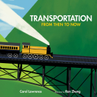 Transportation: From Then to Now (Imagine This!) Cover Image