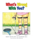 What's Wrong With You? Cover Image