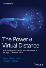 The Power of Virtual Distance: A Guide to Productivity and Happiness in the Age of Remote Work Cover Image