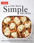 The Best Simple Recipes: More Than 200 Flavorful, Foolproof Recipes That Cook in 30 Minutes or Less Cover Image