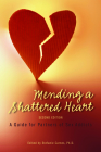 Mending a Shattered Heart: A Guide for Partners of Sex Addicts Cover Image