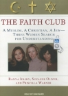 The Faith Club: A Muslim, a Christian, a Jew-- Three Women Search for Understanding Cover Image