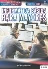 Conoce todo sobre Informática Básica para Mayores Cover Image