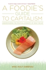 A Foodie's Guide to Capitalism Cover Image