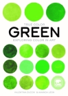 Green: Exploring Color in Art Cover Image