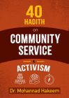 40 Hadith on Activism and Community Service Cover Image