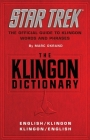 The Klingon Dictionary: The Official Guide to Klingon Words and Phrases (Star Trek ) Cover Image