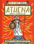 Athena: Goddess of Wisdom and War (Tales of Great Goddesses) Cover Image