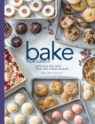 Bake from Scratch (Vol 3): Artisan Recipes for the Home Baker Cover Image