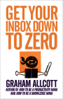 Get Your Inbox Down to Zero: From How to Be a Productivity Ninja Cover Image