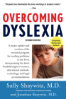 Overcoming Dyslexia: A New and Complete Science-Based Program for Reading Problems at Any Level Cover Image