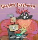 Imagine Spaghetti! Cover Image