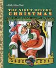 The Night Before Christmas (Little Golden Book) Cover Image