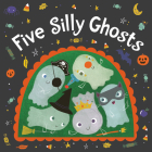 Five Silly Ghosts (board book) Cover Image