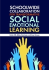 Schoolwide Collaboration for Transformative Social Emotional Learning Cover Image