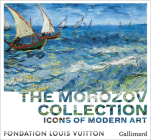 Icons of Modern Art: The Morozov Collection Cover Image