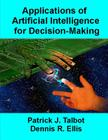 Applications of Artificial Intelligence for Decision-Making: Multi-Strategy Reasoning Under Uncertainty Cover Image