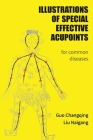 Illustrations Of Special Effective Acupoints for common Diseases Cover Image