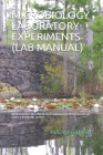 Microbiology Laboratory Experiments (Lab Manual): For BE/B.TECH/BCA/MCA/ME/M.TECH/Diploma/B.Sc/M.Sc/Competitive Exams & Knowledge Seekers Cover Image