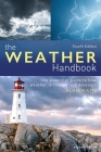 The Weather Handbook: The Essential Guide to How Weather is Formed and Develops Cover Image