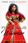 Ferocious Warrior: Dismantle Your Enemy and Rise Cover Image