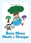 Bossy Mossy Meets a Stranger Cover Image