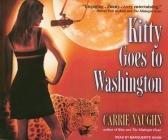Kitty Goes to Washington (Kitty Norville (Audio)) Cover Image