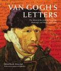Van Gogh's Letters: The Mind of the Artist in Paintings, Drawings, and Words, 1875-1890 Cover Image