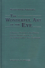 The Wonderful Art of the Eye: A Critical Edition of the Middle English Translation of his De Probatissimo Arte Oculorum Cover Image