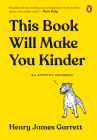 This Book Will Make You Kinder: An Empathy Handbook Cover Image