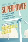 Superpower: One Man's Quest to Transform American Energy Cover Image