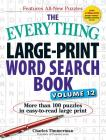 The Everything Large-Print Word Search Book, Volume 12: More than 100 puzzles in easy-to-read large print (Everything®) Cover Image