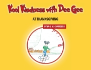 Kool Kindness with Dee Gee at Thanksgiving Cover Image
