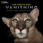 National Geographic The Photo Ark Vanishing: The World's Most Vulnerable Animals Cover Image