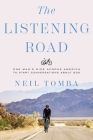 The Listening Road: One Man's Ride Across America to Start Conversations about God Cover Image