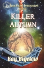 Killer Autumn: Black Orchid Investigation Cover Image