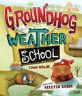 Groundhog Weather School Cover Image