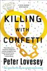 Killing with Confetti (A Detective Peter Diamond Mystery #18) Cover Image