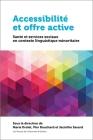 Accessibilité Et Offre Active: Santé Et Services Sociaux En Contexte Linguistique Minoritaire (Health and Society) Cover Image