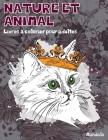 Livres à colorier pour adultes - Mandala - Nature et animal Cover Image