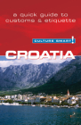 Culture Smart! Croatia: The Essential Guide to Customs & Culture Cover Image