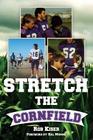 Stretch the Cornfield Cover Image