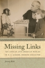 Missing Links: The African and American Worlds of R. L. Garner, Primate Collector (Race in the Atlantic World #14) Cover Image