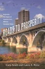 Roads to Prosperity: Economic Development Lessons from Midsize Canadian Cities (Great Lakes Books) Cover Image