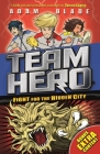 Team Hero: Fight for the Hidden City: Series 2 Book 1 with Bonus Extra Content! Cover Image