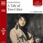 A Tale of Two Cities (Naxos Complete Classics) Cover Image