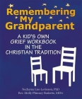 Remembering My Grandparent: A Kid's Own Grief Workbook in the Christian Tradition Cover Image