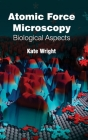 Atomic Force Microscopy: Biological Aspects Cover Image